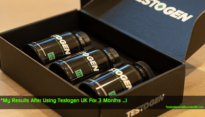 My Results After Using Testogen UK For 3 Months